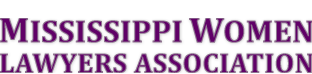 MWLA | Mississippi Women Lawyers Association